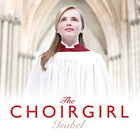 Přední strana obalu CD The Choirgirl Isabel [Standard CD Album]