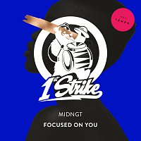 MIDNGT, Tempo – Focused On You