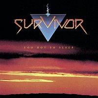 Survivor – Too Hot to Sleep