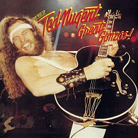 Ted Nugent – Great Gonzos! The Best Of Ted Nugent