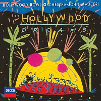 Hollywood Bowl Orchestra, John Mauceri – Hollywood Dreams