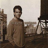 Wayne Watson – Field Of Souls