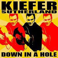 Kiefer Sutherland – Down in a Hole