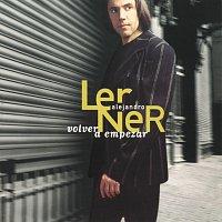 Alejandro Lerner – Volver A Empezar