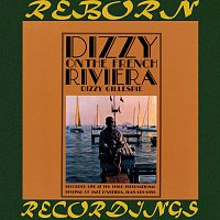 Dizzy Gillespie – Dizzy On The French Riviera (HD Remastered)