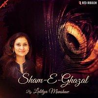 Lalitya Munshaw – Sham-E-Ghazal