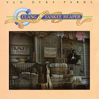 Van Dyke Parks – Clang Of The Yankee Reaper