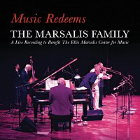 The Marsalis Family – Music Redeems - The Marsalis Family