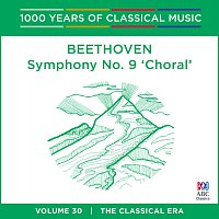 Tasmanian Symphony Orchestra, David Porcelijn – Beethoven: Symphony No. 9 [1000 Years Of Classical Music, Vol. 30]