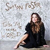 Sutton Foster – I'm on My Way / On My Way (feat. Megan McGinnis, Darcie Roberts, Jodi Cotton, Johnna Tavianini, Elizabeth Truitt & Ball State Cabarat Class Female Singers)