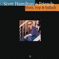Scott Hamilton, Greg Gisbert, Norman Simmons, Dennis Irwin, Chuck Riggs – Blues Bop &  Ballads