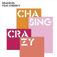 Brackles – Chasing Crazy EP (feat. Cherri V)