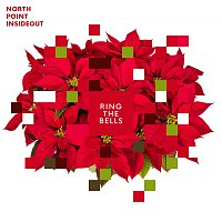 North Point InsideOut – Ring The Bells
