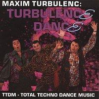 Maxim Turbulenc – Turbulence dance