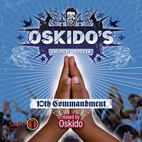 OSKIDO – 10th Commandment