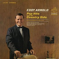 Eddy Arnold – Pop Hits from the Country Side