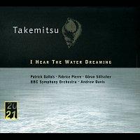 Patrick Gallois, Fabrice Pierre, Goran Sollscher, Pierre-Henri Xuéreb – Takemitsu: I Hear The Water Dreaming; Toward The Sea I/II/III