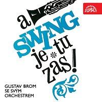 Orchestr Gustava Broma – A swing je tu zas!