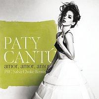 Paty Cantú – Amor, Amor, Amor [PRC Salsa Choke Remix]