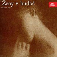 Různí interpreti – Ženy v hudbě /Ceremuga J., Mazourová J., Loudová I. ...
