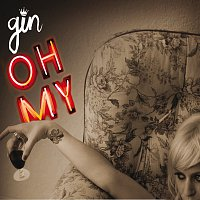 Gin Wigmore – Oh My