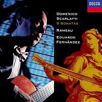 Eduardo Fernández – Scarlatti: 9 Sonatas / Rameau: Premier livre de pieces de clavecin (excerpts)