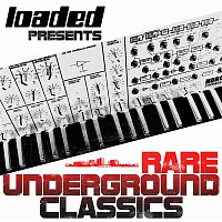 Various Artists.. – Loaded Presents (Rare Underground Classics)
