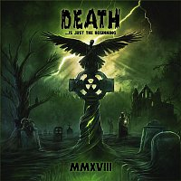 Various Artists.. – Death ...Is Just the Beginning, MMXVIII