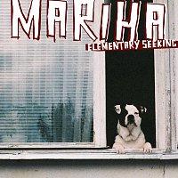 Mariha – Elementary Seeking