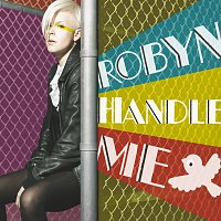 Robyn – Handle Me [Remix EP]