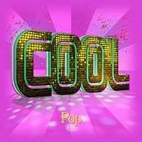 Různí interpreti – Cool - Pop