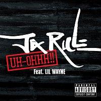 Ja Rule, Lil Wayne – Uh-Ohhh! [Explicit Version]