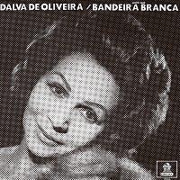 Dalva de Oliveira – Bandeira Branca
