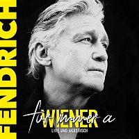 Rainhard Fendrich – Fur immer a Wiener - live & akustisch