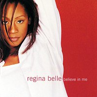 Regina Belle – Believe In Me