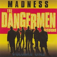 Madness – The Dangermen Sessions, Vol. 1