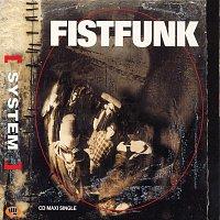 Fistfunk – System