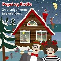 Popsi og Krelle – 24 Afsnit Af Vores Julekalender