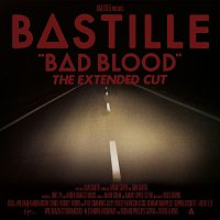Bastille – Bad Blood [The Extended Cut]