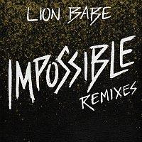 LION BABE – Impossible [Remixes]