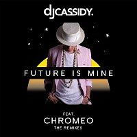 DJ Cassidy – Future Is Mine (feat. Chromeo) [Remix EP]