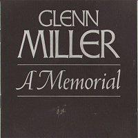 Glenn Miller, his Orchestra – Glenn Miller--A Memorial (1944-1969)