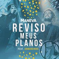 Maneva, Armandinho – Reviso Meus Planos [Ao Vivo Em Sao Paulo]