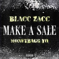 Blacc Zacc, Moneybagg Yo – Make A Sale