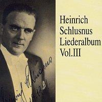 Heinrich Schlusnus – Heinrich Schlusnus - Liederalbum (Vol.3)
