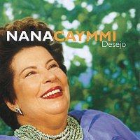 Nana Caymmi – Desejo