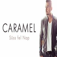Caramel – Suss fel nap