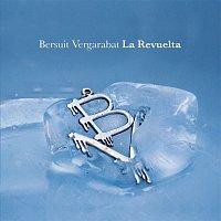 Bersuit Vergarabat – La Revuelta