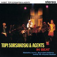 Topi Sorsakoski & Agents – In Beat