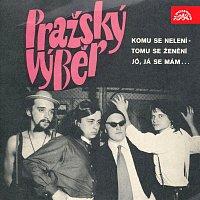 Pražský výběr – Komu se nelení - tomu se ženění / Já se mám, že je Olda přítel můj
